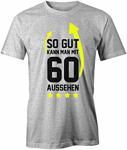 Geburtstag - So gut kann man mit 60 aussehen Pfeil - Herren T-SHIRT Grau Meliert