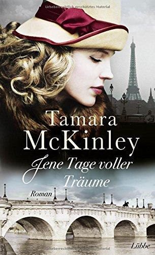 McKinley, Tamara: Jene Tage voller Träume