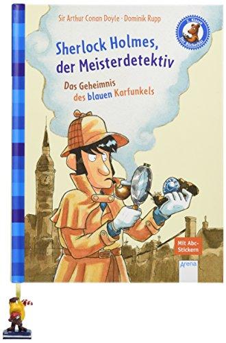 Rupp Arena (Sherlock Holmes, der Meisterdetektiv. Das Geheimnis des blauen Karfunkels: Der Bücherbär: Klassiker für Erstleser)
