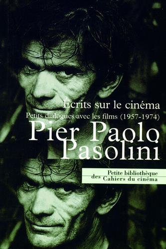 Ecrits sur cinéma par Pier Paolo Pasolini