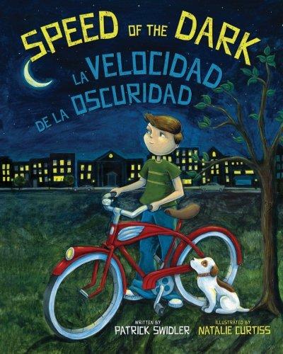 Speed of the Dark: La Velocidad de la Oscuridad : Babl Children's Books in Spanish and English