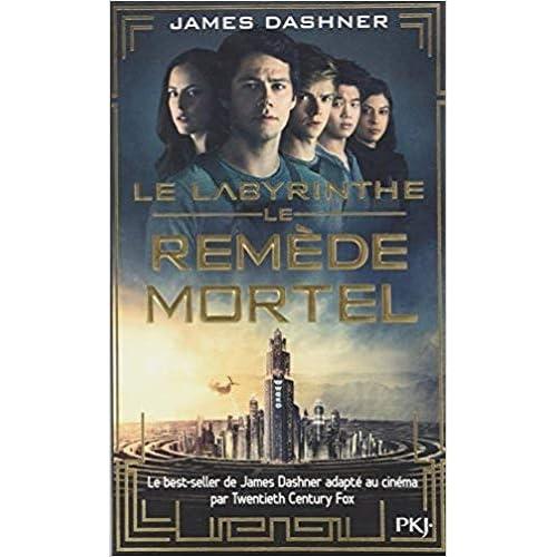 Le labyrinthe - Tome 3 : Le Remède mortel (3)