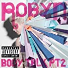 Body Talk Pt. 2 [Explicit]