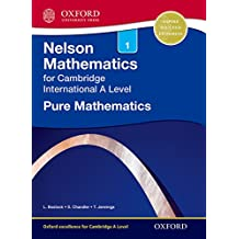 Nelson Pure Mathematics 1 for Cambridge International A Level (Cie a Level)