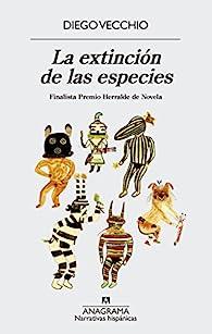 La extinción de las especies par Diego Vecchio