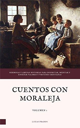 Cuentos con moraleja por Lucas Prados