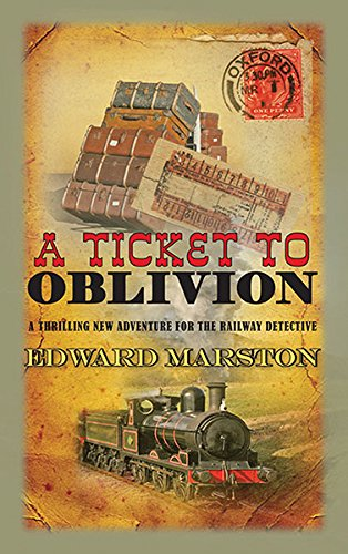 A Ticket to Oblivion ( Railway Detective 11)