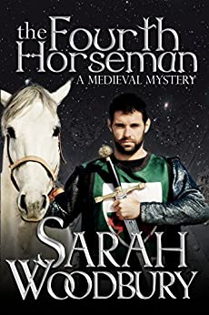 The Fourth Horseman (A Gareth and Gwen Medieval Mystery Book 3) by [Woodbury, Sarah]