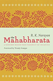 The Mahabharata: A Shortened Modern Prose Version of the Indian Epic par [Narayan, R. K.]