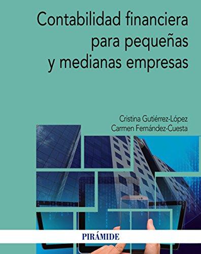Contabilidad financiera para pequeñas y medianas empresas (Economía Y Empresa) por Cristina Gutiérrez López