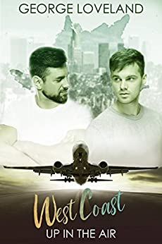 Up in the Air 2: West Coast by [Loveland, George]