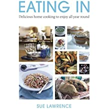 Eating In by Sue Lawrence (2011-08-04)