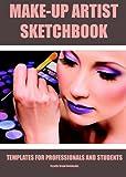 Make-Up Artist Sketchbook: Pro planner for make-up artists.
