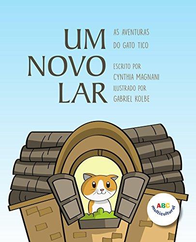 Um Novo Lar (As Aventuras do Gato Tico Livro 1) (Portuguese Edition)