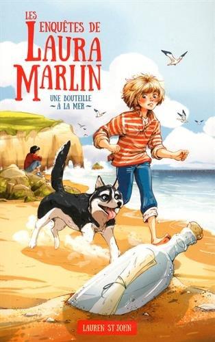 Les enquêtes de Laura Marlin (1) : Une bouteille à la mer