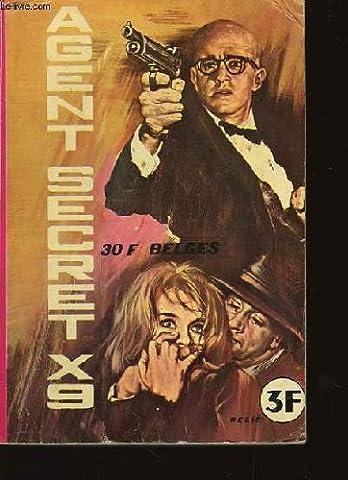 AGENT SECRET X9 - LA GUERRE DANS L'OMBRE- N°10 MORTS