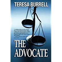 The Advocate (Volume 1) by Teresa Burrell (2012-08-10)