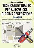 Tecnica elettrauto per autoveicoli di prima generazione: 2