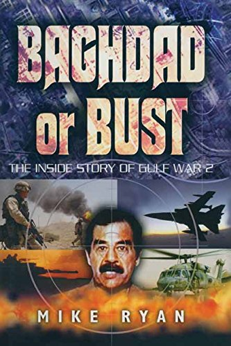 Baghdad or Bust por Mike Ryan