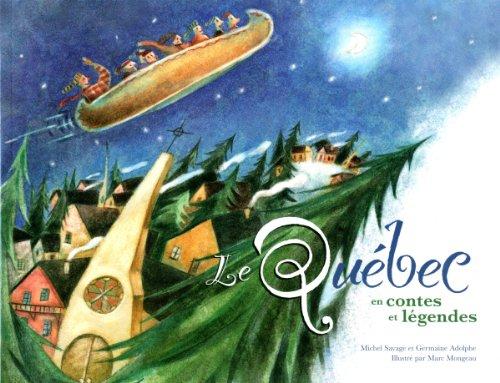 Le Québec en contes et légendes