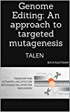 #9: Genome Editing: An approach to targeted mutagenesis: TALEN