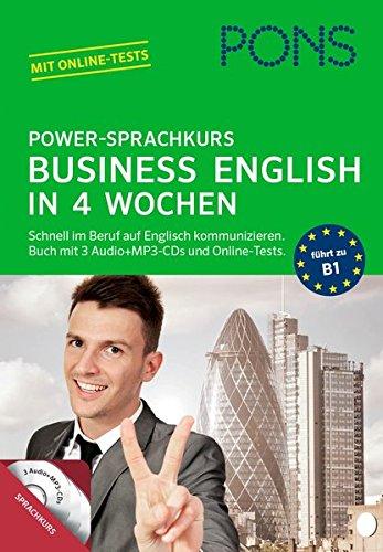 PONS Power-Sprachkurs Business English: So lernen Sie schnell im Beruf auf Englisch kommunizieren. Mit Lernbuch, 3 CDs und Online-Tests.