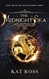 The Midnight Sea (The Fourth Element Book 1) by Kat Ross