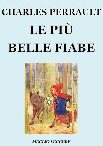 le-pi-belle-fiabe-di-charles-perrault-edizione-illustrata