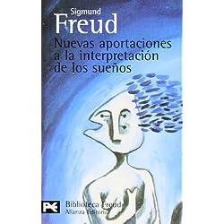 Nuevas aportaciones a la interpretación de los sueños (El Libro De Bolsillo - Bibliotecas De Autor - Biblioteca Freud)