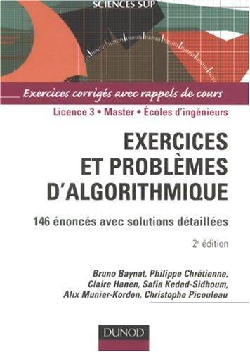 Exercices et problèmes d'algorithmique. 146 énoncés avec solutions détaillées