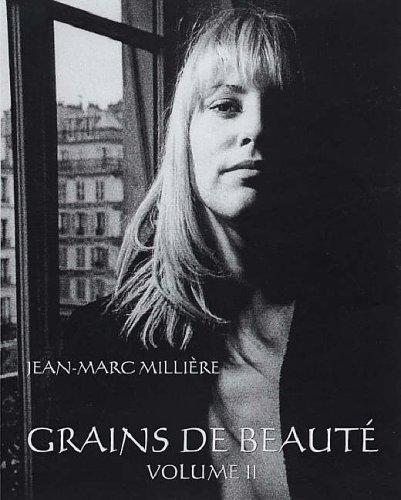 Grains de Beauté, Volume II