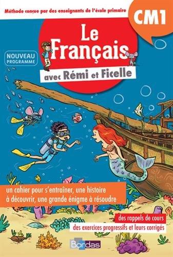 Le Franais CM1 avec Rmi et Ficelle