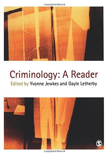 Criminology: A Reader