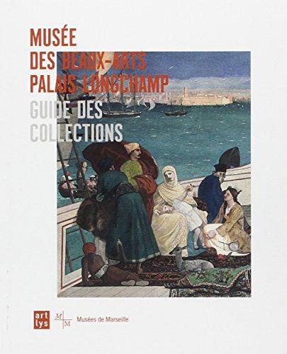 guide-des-collections-muse-des-beaux-arts-palais-longchamp