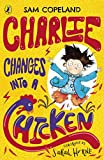 Charlie Changes Into a Chicken (English Edition)