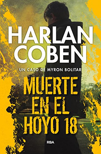 Muerte en el hoyo 18 (Myron Bolitar nº 4) (Spanish Edition) China Manor House
