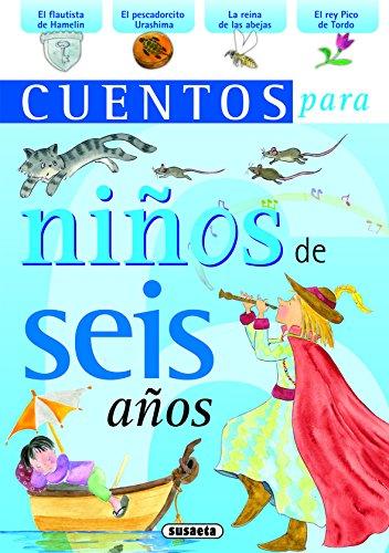 Cuentos para niños de seis años por Equipo Susaeta