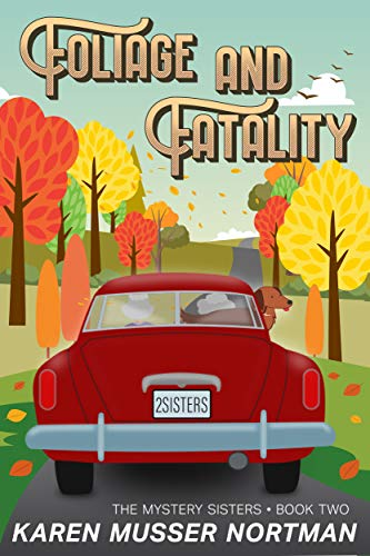 Foliage and Fatality (The Mystery Sisters Book 2) (English Edition)