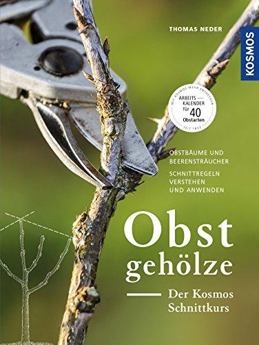 Obstgehölze - Der KOSMOS Schnittkurs (Schnittwerkzeug)