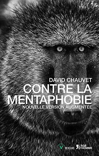 Contre la mentaphobie - Nouvelle version augmentée par David Chauvet