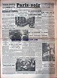 Telecharger Livres PARIS SOIR No 659 du 11 06 1942 VIOLENT COMBATS AUTOUR DE SEBASTOPOL LE GOUVERNEMENT SIMPLIFIE ET RENFORCE LA REPRESSION DES FRAUDES LE SPORT EN ALLEMAGNE RETRAITE GENERALE DES TROUPES DE TCHANG KAI CHEK LE MARECHAL MANNERHEIM (PDF,EPUB,MOBI) gratuits en Francaise