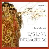 Franz Lehár - Das Land des Lächelns (Operette) (Gesamtaufnahme)