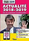 Actualité 2018-2019 - Concours et examens 2019 - Actu 2019 offerte en ligne : Tous les éléments incontournables