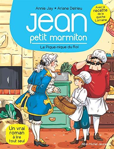 Jean, petit marmiton - tome 6 : le pique-nique du roi