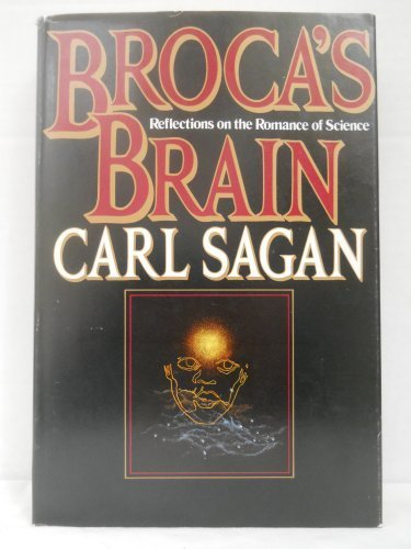 Broca's Brain: Reflections on the Romance of Science by Sagan, Carl (1988) Hardcover