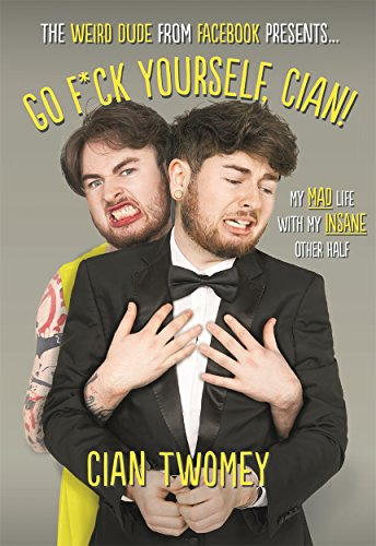 Go F*ck Yourself, Cian!