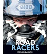 [(Road Racers)] [ By (author) Stephen Davison ] [August, 2014]
