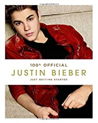 Justin Bieber: Just Getting Started (100% Official) by Justin Bieber (2012-09-13)