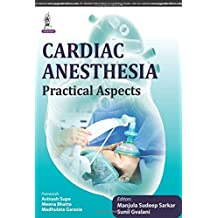 Cardiac Anesthesia: Practical Aspects