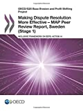 OECD/G20 Base Erosion and Profit Shifting Project Making Dispute Resolution More Effective – MAP Peer Review Report, Sweden (Stage 1): Inclusive Framework on BEPS: Action 14: Edition 2017: Volume 2017